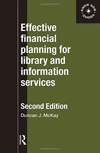 9780851424644: Effective Financial Planning for Library and Information Services (Aslib Know How Guide)