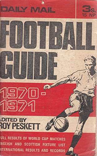 9780851440194: Daily Mail Football Guide 1969-70: 1969/1970