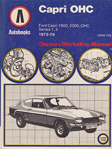 9780851461113: Ford Capri 1600 OHC, 2000 OHC 1972-78 autobook (The autobook series of workshop manuals)