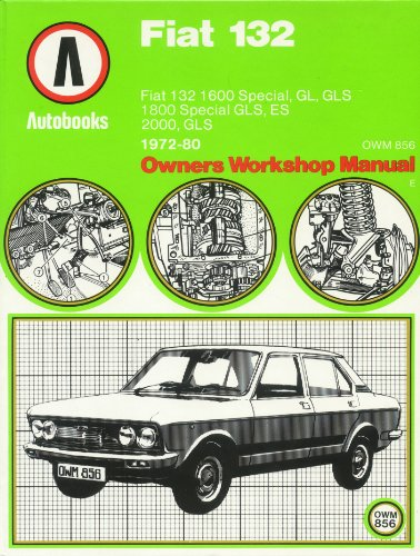 fiat 132 1972 80 autobooks owners workshop manual by autobooks rh abebooks com fiat 132 owners workshop manual Fiat 131