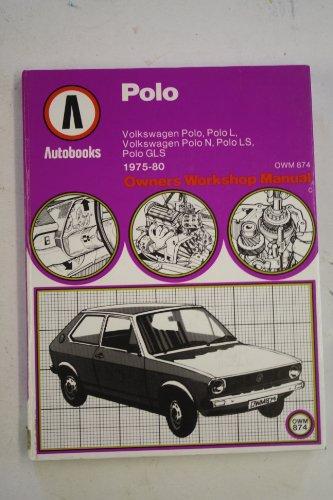 9780851461212: Volkswagen Polo 1975-80 Autobook (The autobook series of workshop manuals)