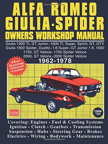 9780851461281: Alfa Romeo Giulia-Spider Owner's Workshop Manual 1962-1978 (Autobook Series of Workshop Manuals)