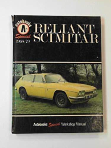 Reliant Scimitar 1968-79 Autobook : 2.5 GT