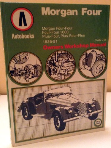 9780851461878: Morgan Four Owner's Workshop Manual, 1936-81