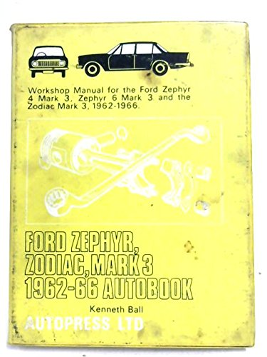 9780851470696: Ford Zephyr, Zodiac, Mark 3 1962-66 Autobook (Autobook series of workshop manuals)