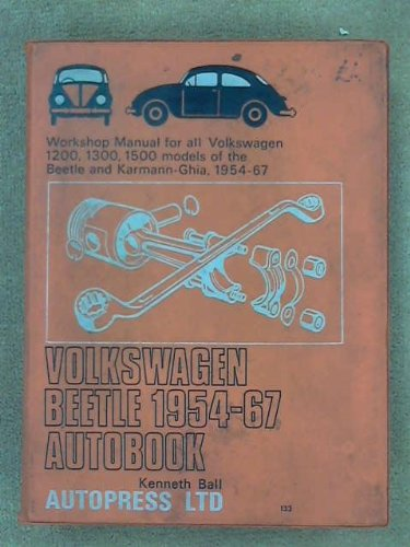 9780851470771: Volkswagen Beetle 1954-67 autobook: A workshop manual for all Volkswagen 1200, 1300, 1500 models of the Beetle Karmann Ghia and Transporter, 1954-67 (The Autobook series of workshop manuals)