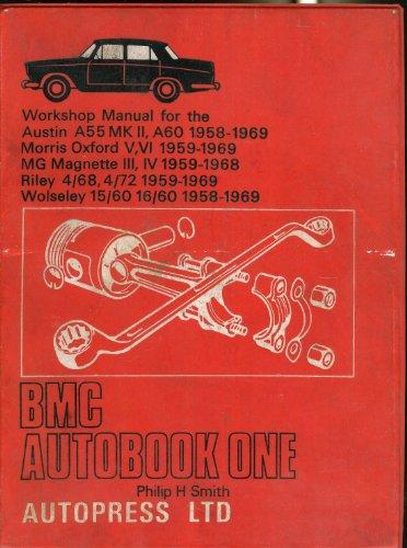 9780851470849: B.M.C. autobook one: Workshop manual for the Austin A55 Mk II, A60 Cambridge, 1958-1969, Morris Oxford V, VI, 1959-1969, MG Magnette III, IV, ... (The autobook series of workshop manuals)