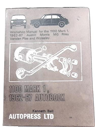 1100 Mark 1, 1962-67, Autobook : Workshop: Ball, Kenneth