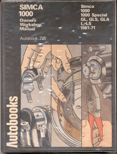 9780851471716: Simca 1000 1961-70 Autobook (The autobook series of workshop manuals)