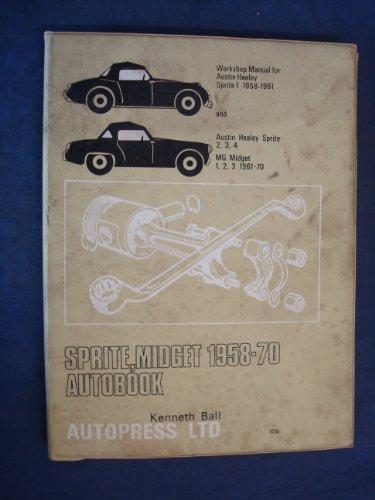 sprite,midget 1958-70 autobook: ball,kenneth