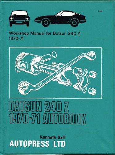 9780851472546: Datsun 240Z 1970-71 Autobook (The autobook series of workshop manuals)