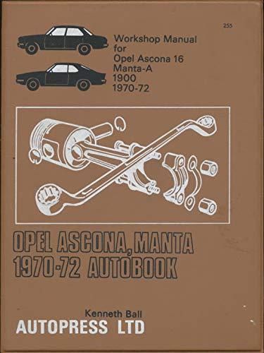 9780851472553: Opel Ascona, Manta 1970-72 Autobook (The autobook series of workshop manuals)