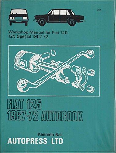 FIAT 125 1967 - 72 Autobook: Kenneth Ball