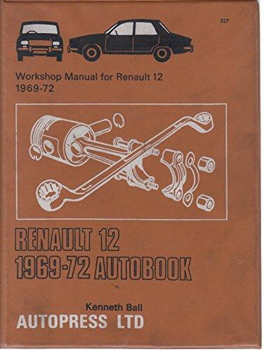 9780851473277: Renault 12 1969-72 Autobook (The autobook series of workshop manuals)