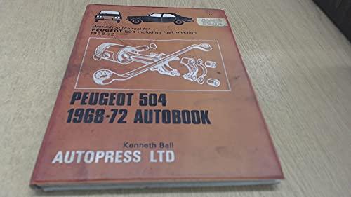 Peugeot 504 1968-73 Autobook: Ball, Kenneth