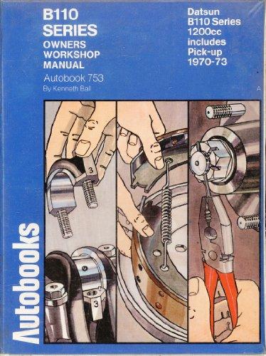 9780851473659: Datsun B110 Series Owners Workshop Manual
