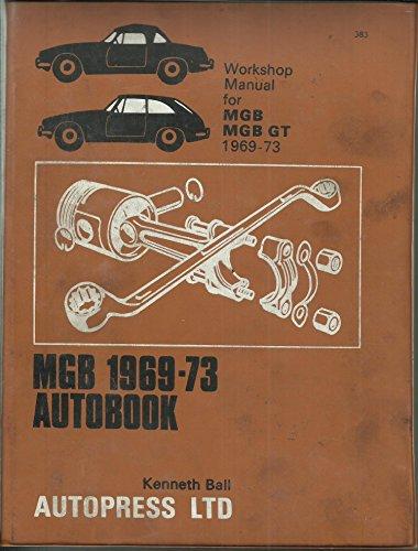 9780851473833: M. G., M. G. B. 1969-73 Autobook