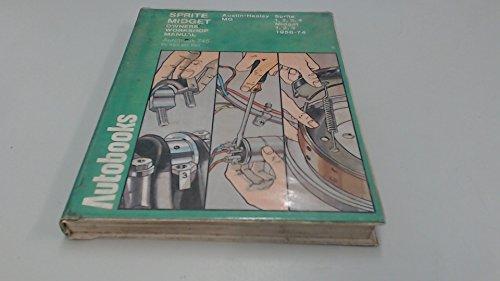 Sprite, Midget 1958-74 Autobook (The autobook series: Ball, Kenneth