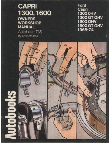 9780851474878: Ford Capri 1300, 1600 O.H.V.1968-74 Autobook (The autobook series of workshop...