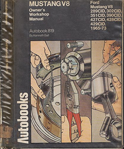 9780851475240: Ford Mustang V8 1965-73 Autobook (The autobook series of workshop manuals)