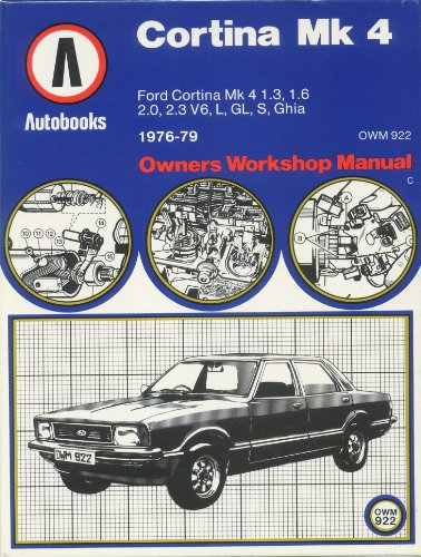 9780851476834: Ford Cortina Mk.4 1976-77 Autobook (The autobook series of workshop manuals)