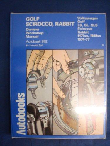 9780851477107: VOLKSWAGEN GOLF, SCIROCCO, RABBIT 1974-77 AUTOBOOK (THE AUTOBOOK SERIES OF WORKSHOP MANUALS)