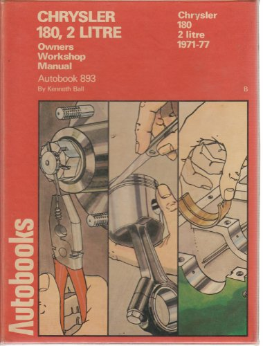9780851477442: Chrysler 180, 2 Litre 1971-77 Autobook by Ball, Kenneth