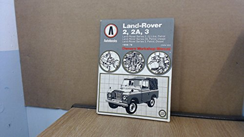 Autobooks : Land-Rover 2, 2A, 3 1959-78.: Aotobooks Team