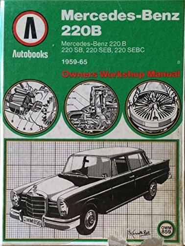 9780851479422: Mercedes-Benz 220B 1959-65 Autobook