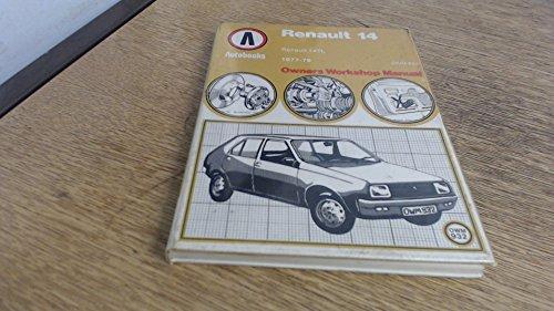 9780851479651: Renault 14 1977-79 Autobook