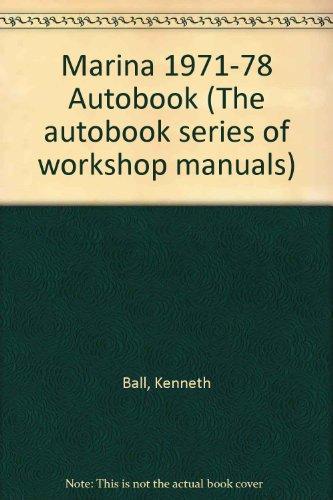 Marina 1971-78 Autobook (The autobook series of: Ball, Kenneth