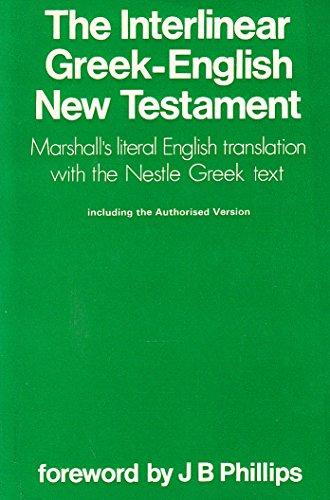 The Interlinear Greek-English New Testament: Nestle Greek: Reverend Dr Alfred