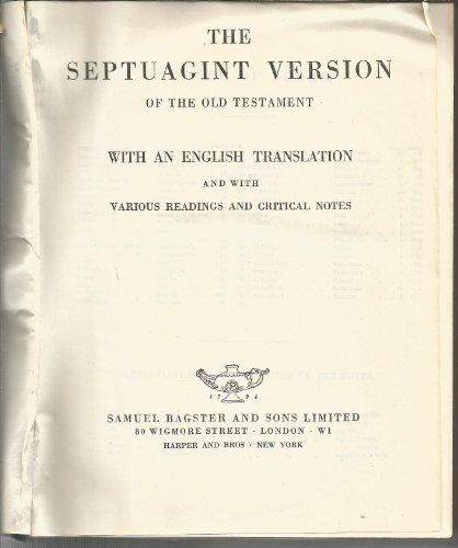 THE SEPTUAGINT VERSION OF THE OLD TESTAMENT with an English translation: Brenton, Launcelot Lee (...