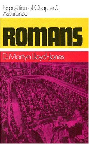 9780851510507: Romans: Assurance, Exposition of Chapter 5 (Romans Series)