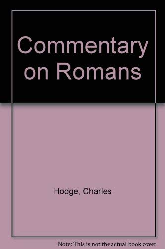 9780851510538: A Commentary on Romans