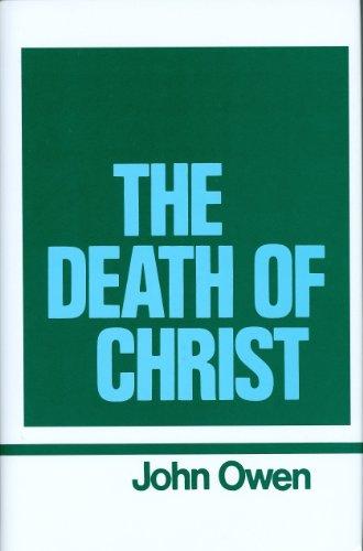Death of Christ: Vol 10: John Owen