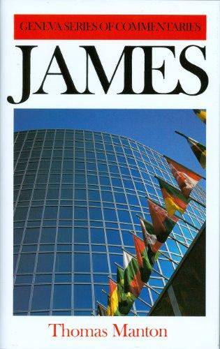 9780851510743: James (Geneva Series of Commentaries)