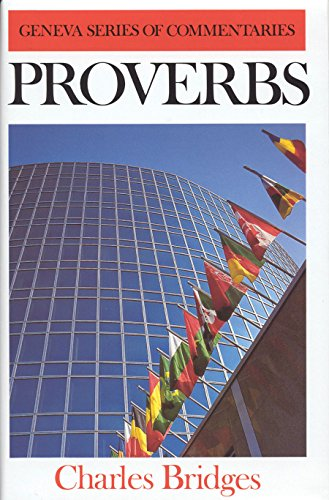 9780851510880: Proverbs (Geneva Series of Commentaries)