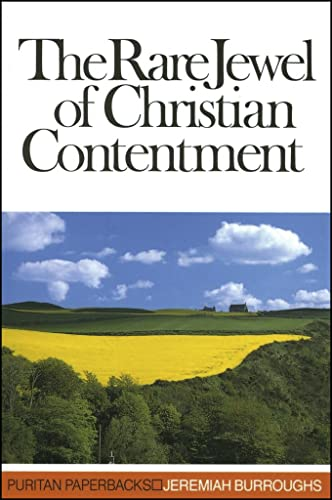 9780851510910: The Rare Jewel of Christian Contentment