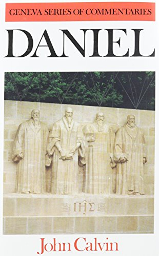 Commentary on Daniel (Hardcover): Jean Calvin