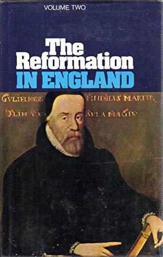 9780851510941: Reformation in England: v. 2