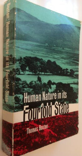 9780851510989: Human Nature in its Fourfold State