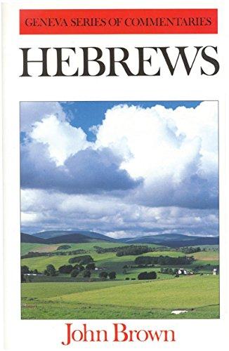 9780851510996: Hebrews (Geneva Series of Commentaries)