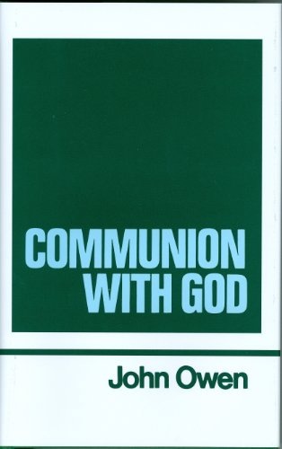 9780851511245: Communion With God (Works of John Owen, Volume 2)