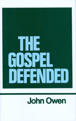 9780851511290: The Gospel Defended (Works of John Owen, Volume 12)