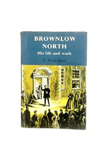 9780851511429: Brownlow North: His Life and Work
