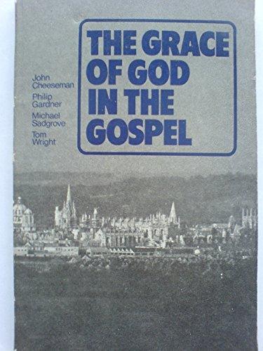 9780851511535: Grace of God in the Gospel