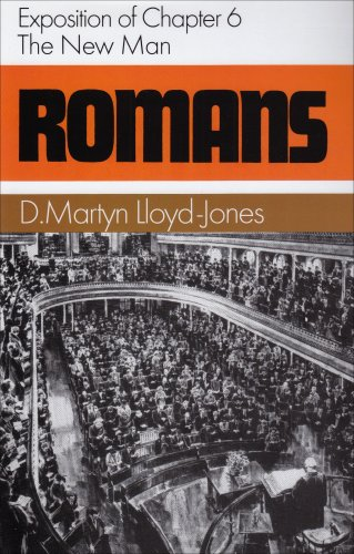 9780851511580: Romans: Exposition of Chapter 6 : The New Man (Romans Series)