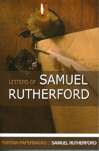 9780851511634: The Letters of Samuel Rutherford (Puritan Paperbacks)