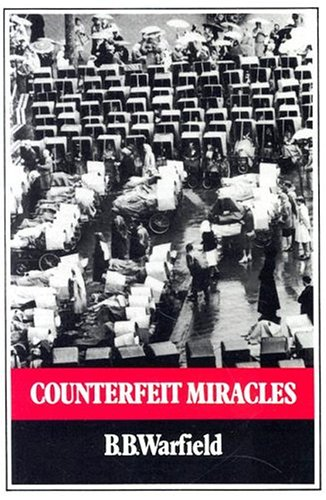 9780851511665: Counterfeit Miracles